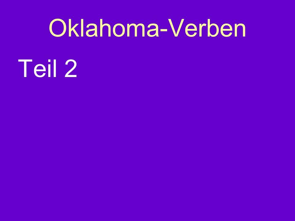 Oklahoma-Verben Teil 2