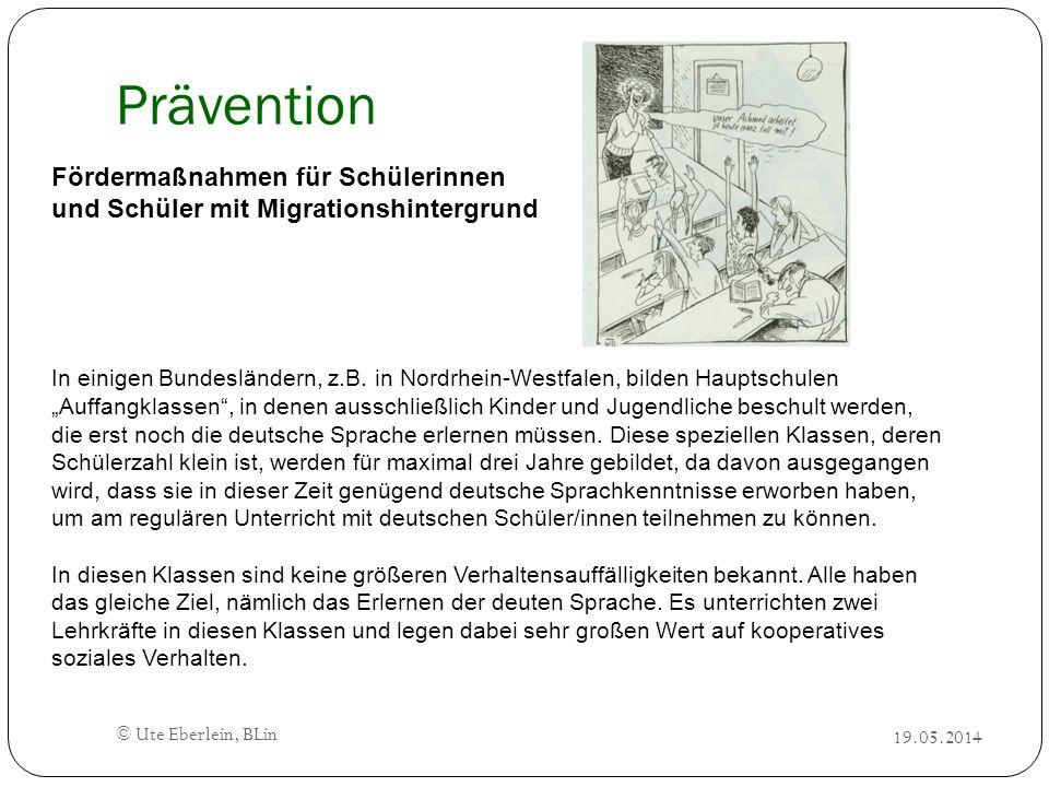 Prävention Fördermaßnahmen für Schülerinnen und Schüler mit Migrationshintergrund In einigen Bundesländern, z.B. in Nordrhein-Westfalen, bilden Haupts