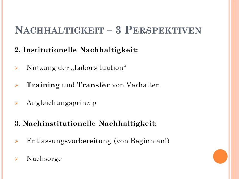S CHLUSSFOLGERUNGEN MitarbeiterInnen: vollzugliche Erziehungsgemeinschaft Berufsethos .