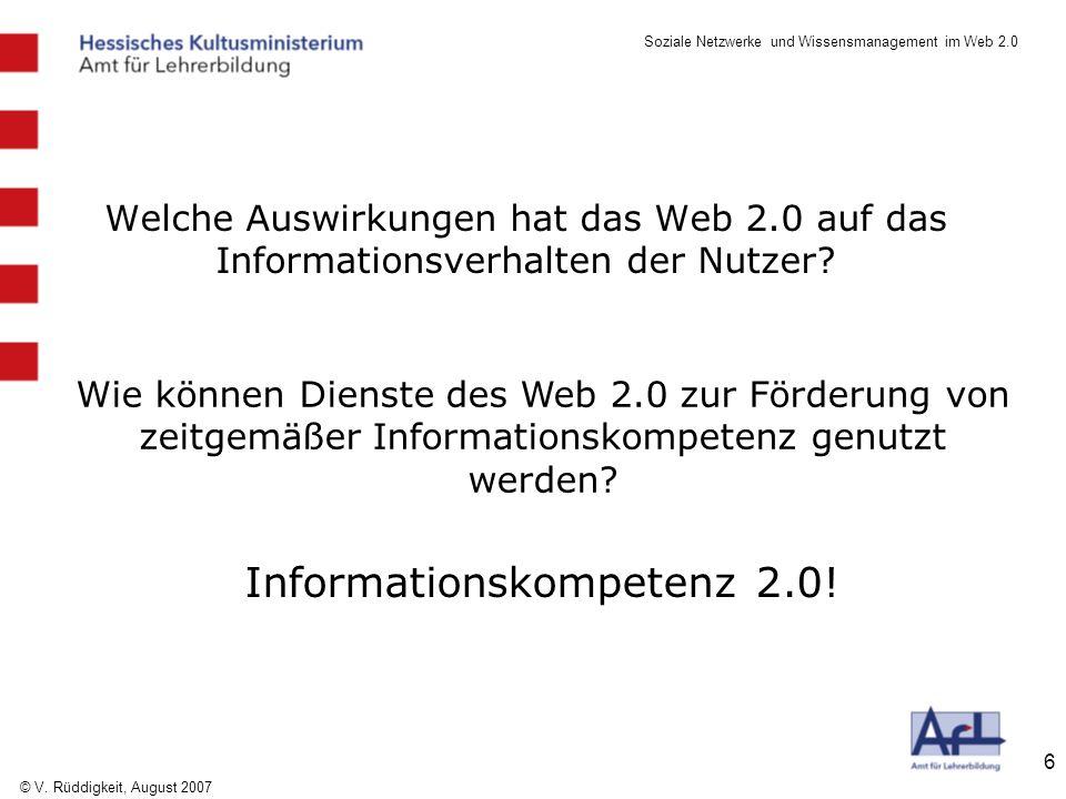 Soziale Netzwerke und Wissensmanagement im Web 2.0 © V.