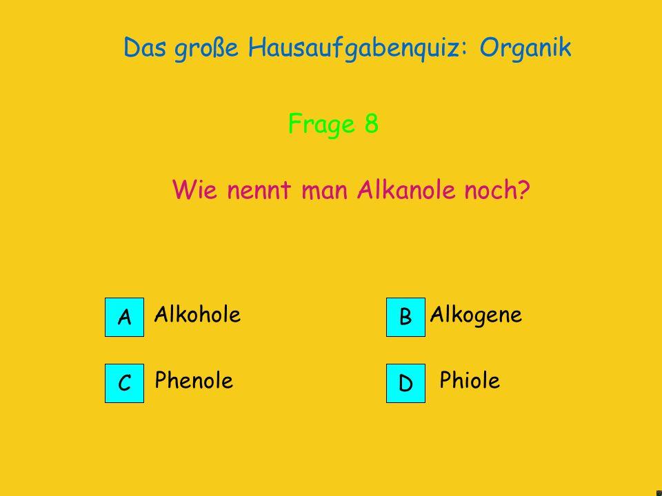 Das große Hausaufgabenquiz: Organik An diesen Bindungen können durch Reaktionen noch andere Stoffe addiert werden ungesättigt Richtig! Frage 8