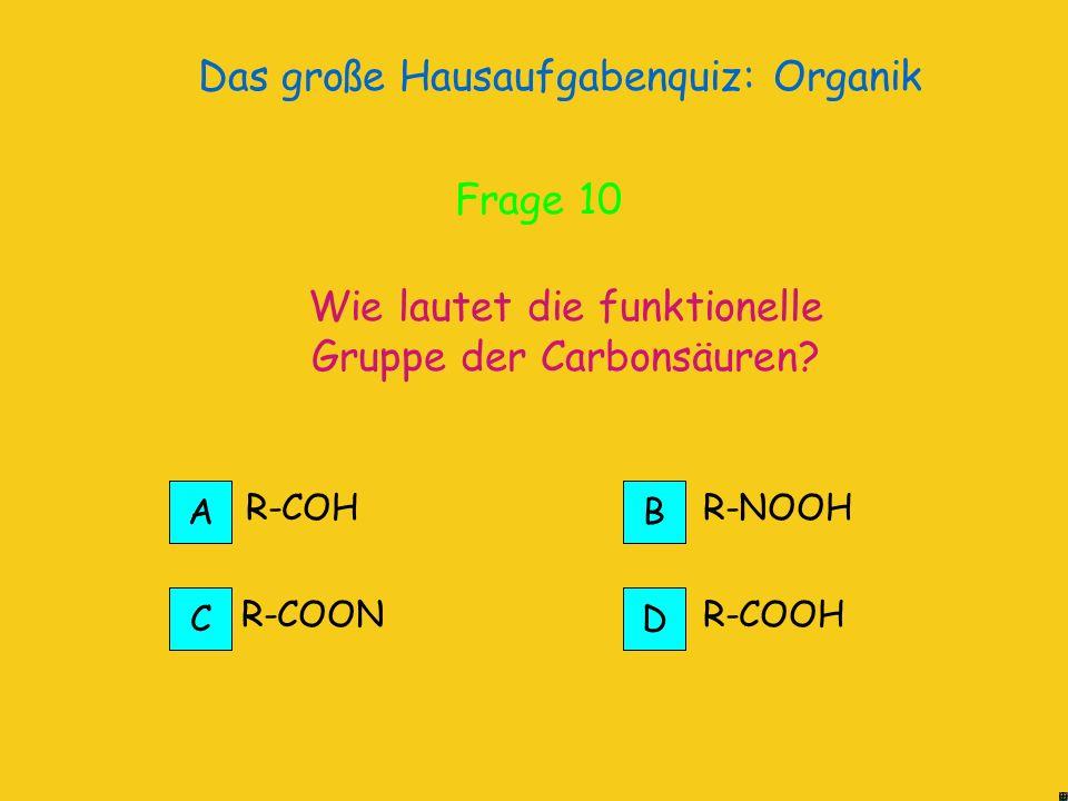 Das große Hausaufgabenquiz: Organik Die -OH Gruppe der Alkohole ist polar und die Anziehungskraft der Moleküle stärker höher Richtig.