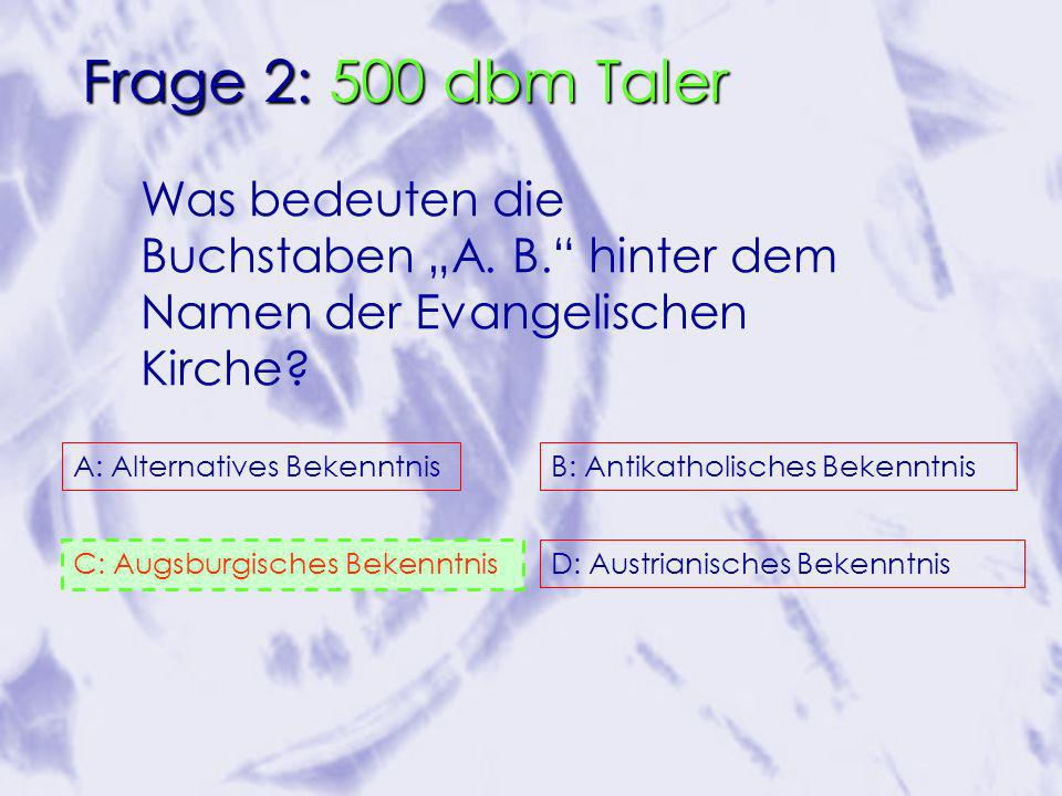 Was bedeuten die Buchstaben A. B. hinter dem Namen der Evangelischen Kirche.