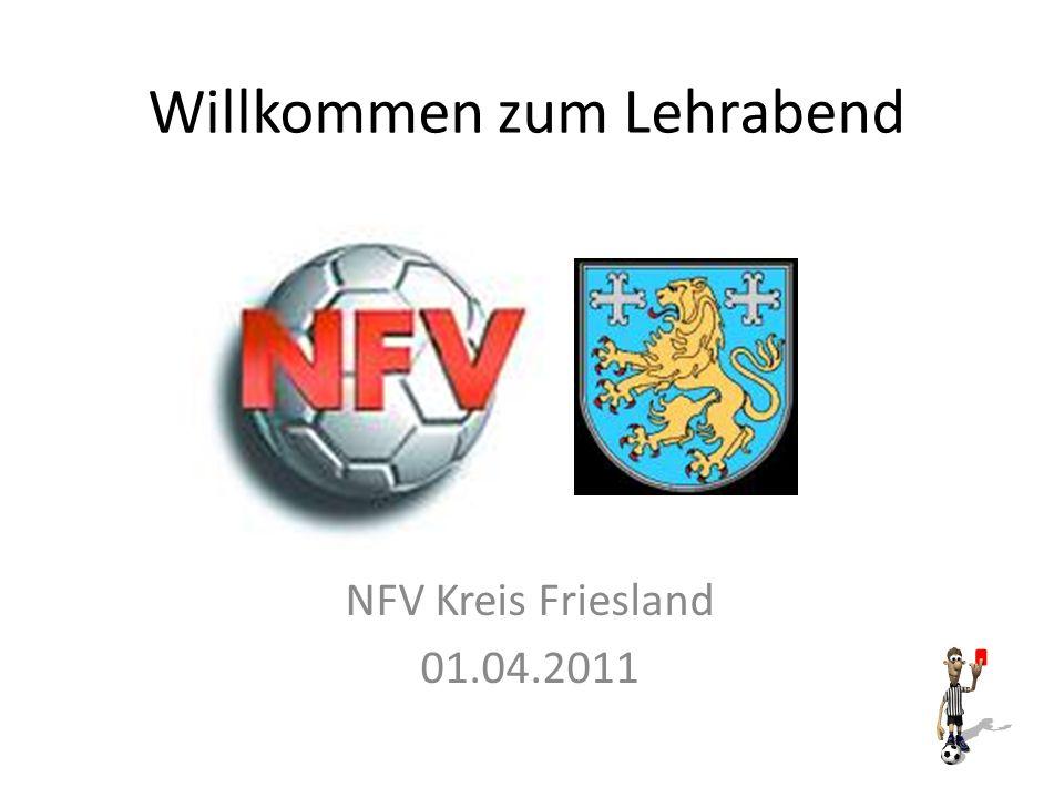 Willkommen zum Lehrabend NFV Kreis Friesland 01.04.2011