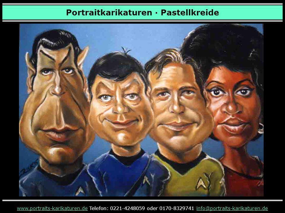 Portraitkarikaturen · Pastellkreide www.portraits-karikaturen.dewww.portraits-karikaturen.de Telefon: 0221-4248059 oder 0170-8329741 info@portraits-ka