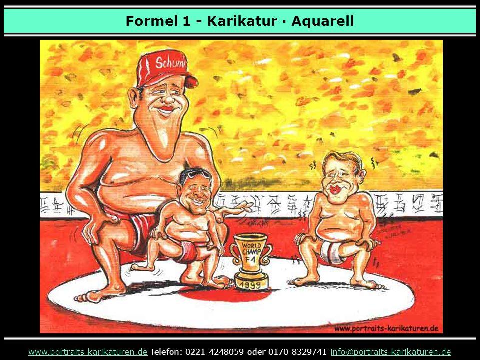 Formel 1 - Karikatur · Aquarell www.portraits-karikaturen.dewww.portraits-karikaturen.de Telefon: 0221-4248059 oder 0170-8329741 info@portraits-karika