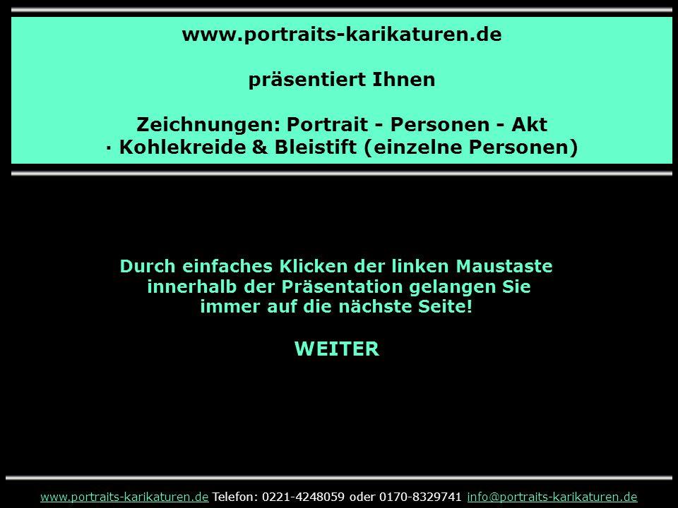www.portraits-karikaturen.de präsentiert Ihnen Zeichnungen: Portrait - Personen - Akt · Kohlekreide & Bleistift (einzelne Personen) www.portraits-kari
