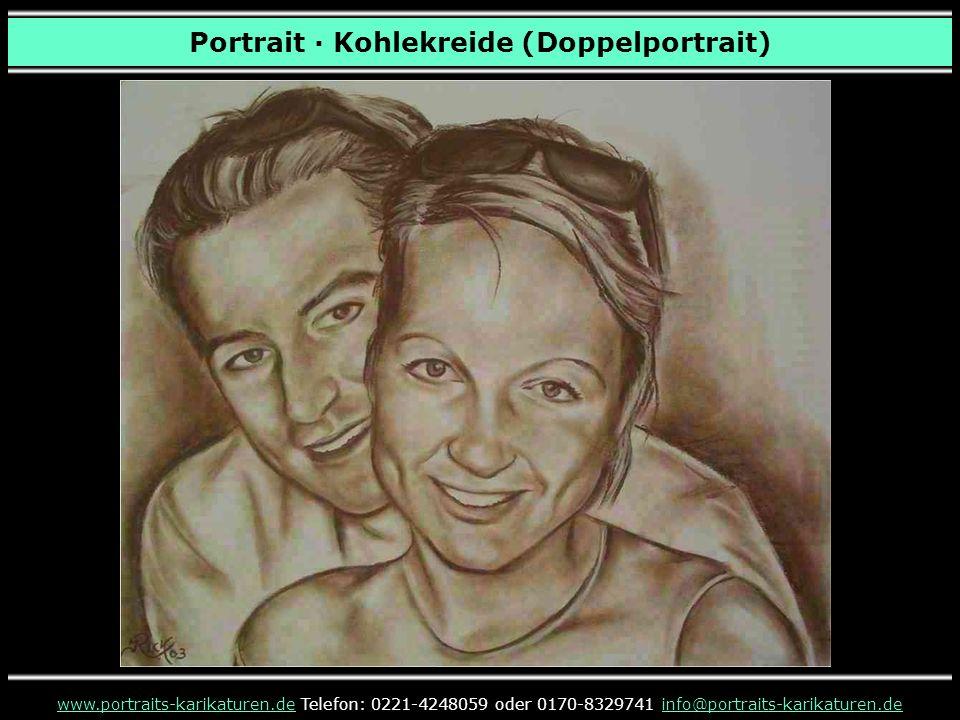 Portrait · Kohlekreide (Doppelportrait) www.portraits-karikaturen.dewww.portraits-karikaturen.de Telefon: 0221-4248059 oder 0170-8329741 info@portraits-karikaturen.deinfo@portraits-karikaturen.de