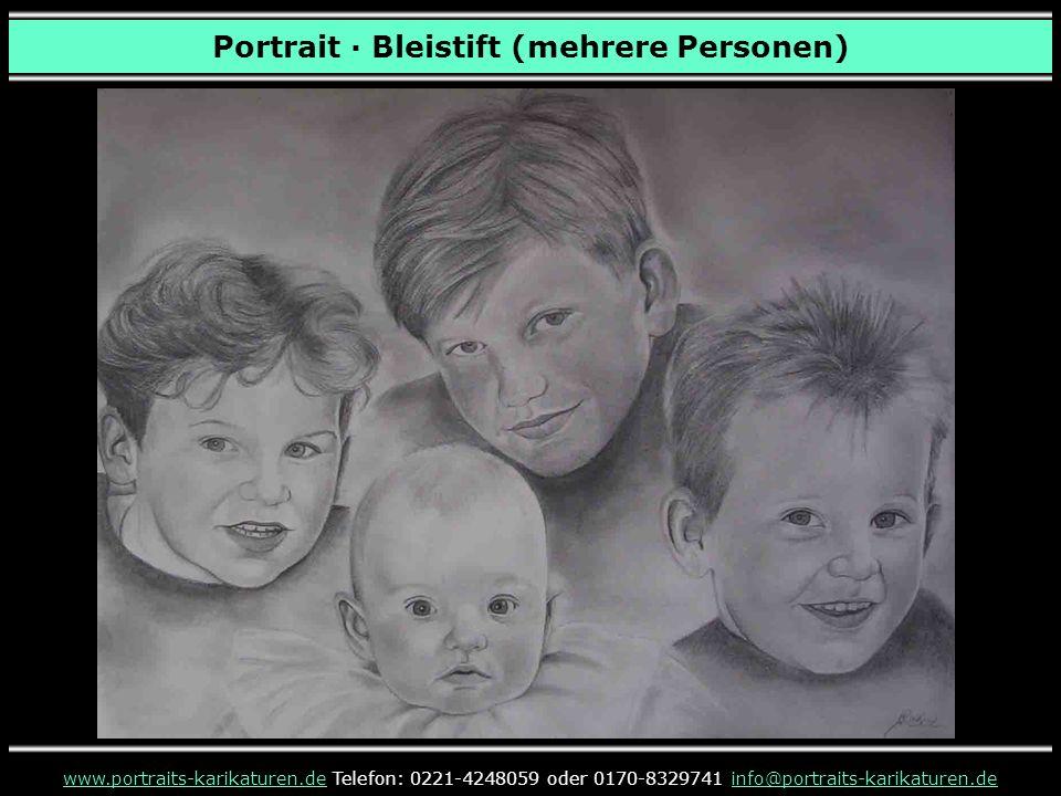Portrait · Bleistift (mehrere Personen) www.portraits-karikaturen.dewww.portraits-karikaturen.de Telefon: 0221-4248059 oder 0170-8329741 info@portrait