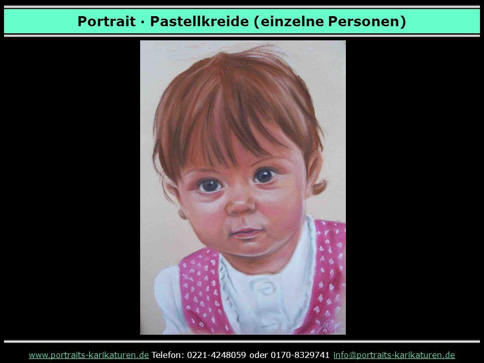 Portrait · Pastellkreide (einzelne Personen) www.portraits-karikaturen.dewww.portraits-karikaturen.de Telefon: 0221-4248059 oder 0170-8329741 info@portraits-karikaturen.deinfo@portraits-karikaturen.de