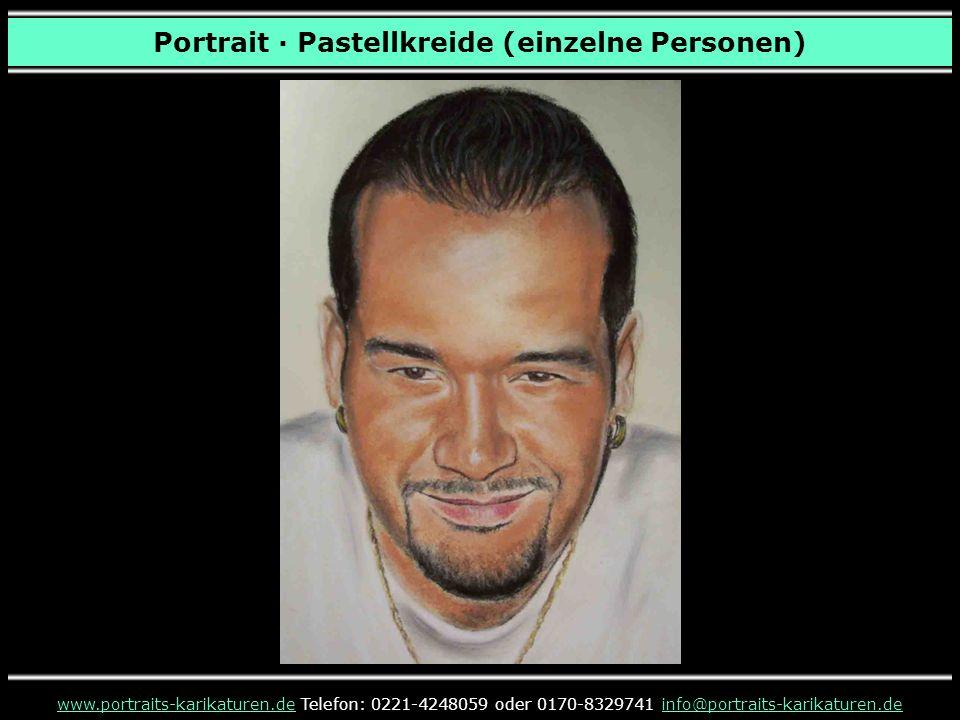 www.portraits-karikaturen.dewww.portraits-karikaturen.de Telefon: 0221-4248059 oder 0170-8329741 info@portraits-karikaturen.deinfo@portraits-karikaturen.de Portrait · Pastellkreide (einzelne Personen)