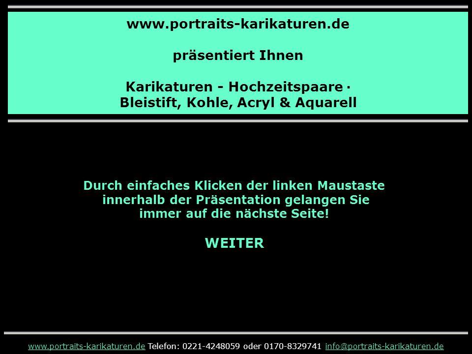 www.portraits-karikaturen.de präsentiert Ihnen Karikaturen - Hochzeitspaare · Bleistift, Kohle, Acryl & Aquarell www.portraits-karikaturen.dewww.portr