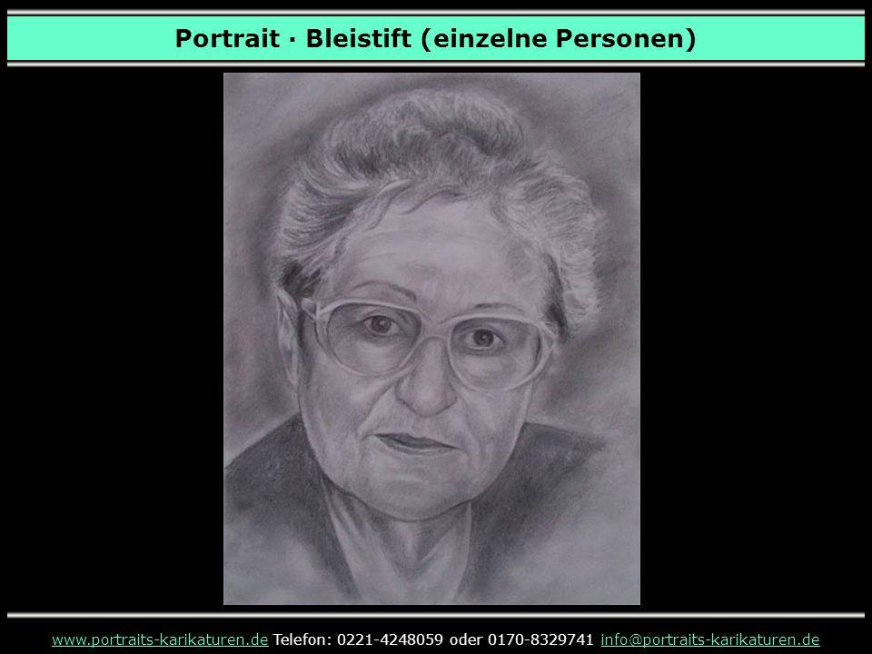 www.portraits-karikaturen.dewww.portraits-karikaturen.de Telefon: 0221-4248059 oder 0170-8329741 info@portraits-karikaturen.deinfo@portraits-karikaturen.de Portrait · Bleistift (einzelne Personen)
