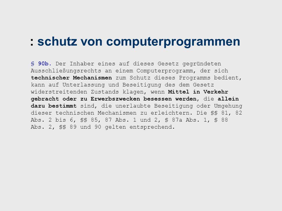 : schutz von computerprogrammen § 90b.
