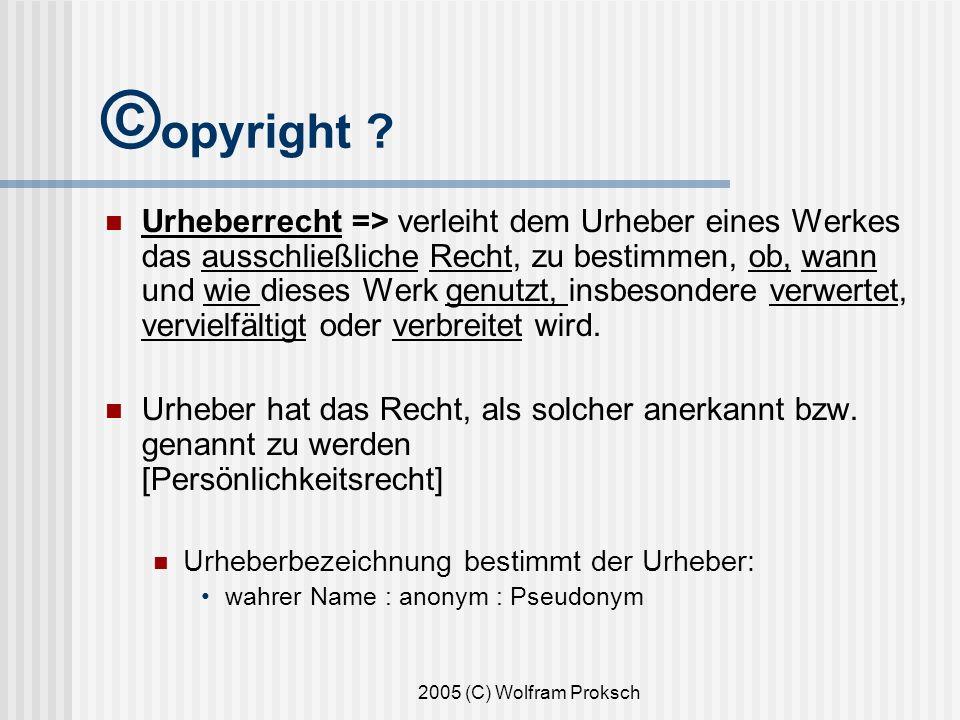 2005 (C) Wolfram Proksch © opyright .