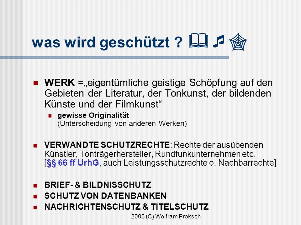 2005 (C) Wolfram Proksch was wird geschützt .