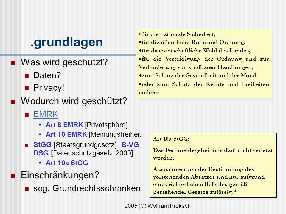 2005 (C) Wolfram Proksch.grundlagen Was wird geschützt.