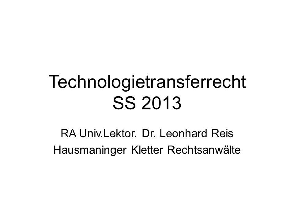 Technologietransferrecht SS 2013 RA Univ.Lektor.Dr.