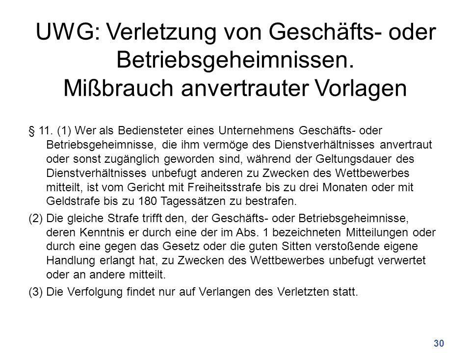 UWG: Verletzung von Geschäfts- oder Betriebsgeheimnissen.