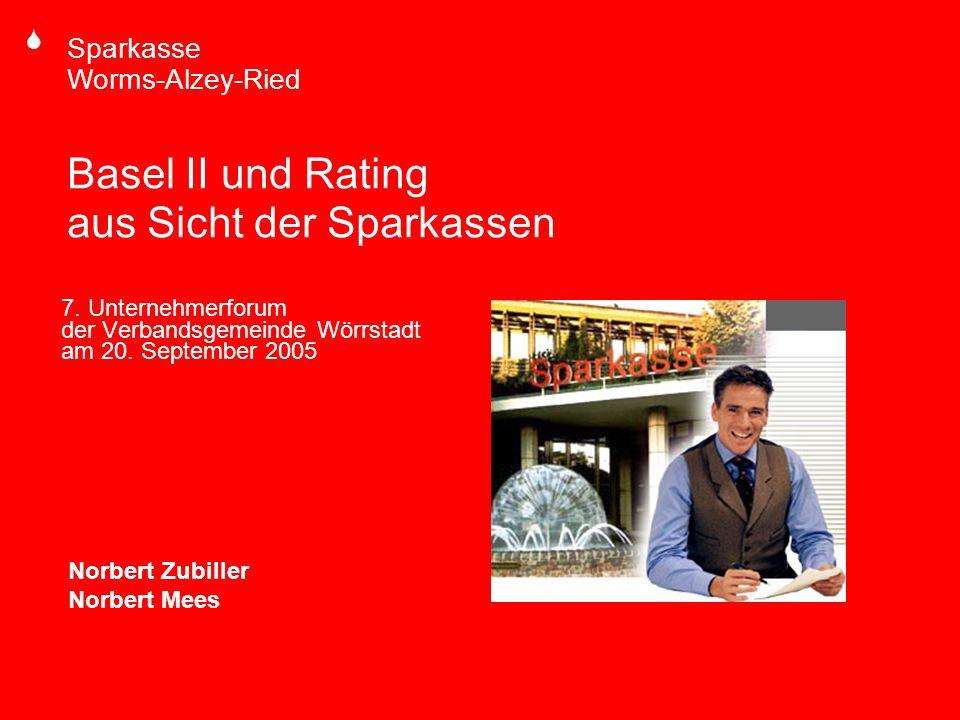 S Sparkasse Worms-Alzey-Ried 20.09.2005Norbert ZubillerSeite 12 Der Baseler Akkord von 1988 Basel I Unterlegung von Risikoaktiva, insbesondere der Kredite durch Eigenkapital (knapper Faktor) Kredite (Risikoaktiva) sind mit 8 % Eigenkapital zu unterlegen / Umkehrschluss: Risikoaktiva dürfen nur dem 12,5 fachen des Eigenkapitals der Bank entsprechen Keine Differenzierung nach der Risikolage der Bank und auch der Einschätzung des Kreditnehmers Monatliche Überprüfung durch die Bundesbank Umgesetzt in § 10 KWG und Grundsatz I