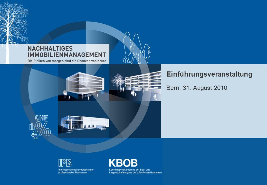 NACHHALTIGES IMMOBILIENMANAGEMENT - IBP - KBOB - rütter+partner - pom+ Einführungsveranstaltung Bern, 31. August 2010