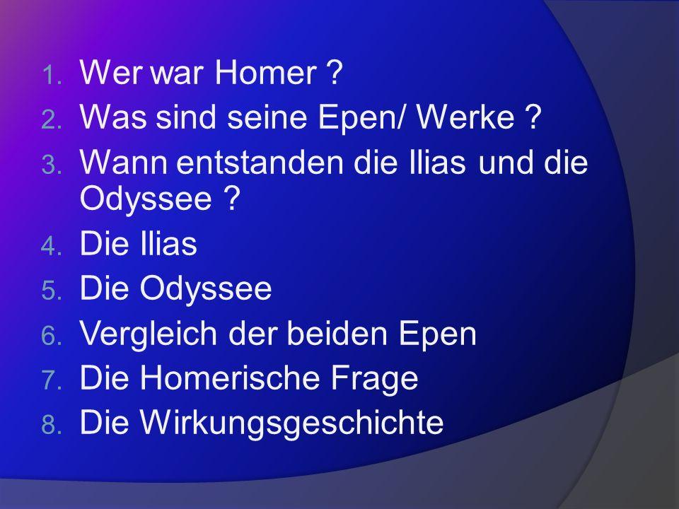 1.Wer war Homer .