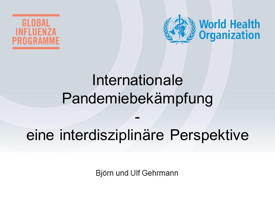 Björn und Ulf Gehrmann Internationale Pandemiebekämpfung - eine interdisziplinäre Perspektive
