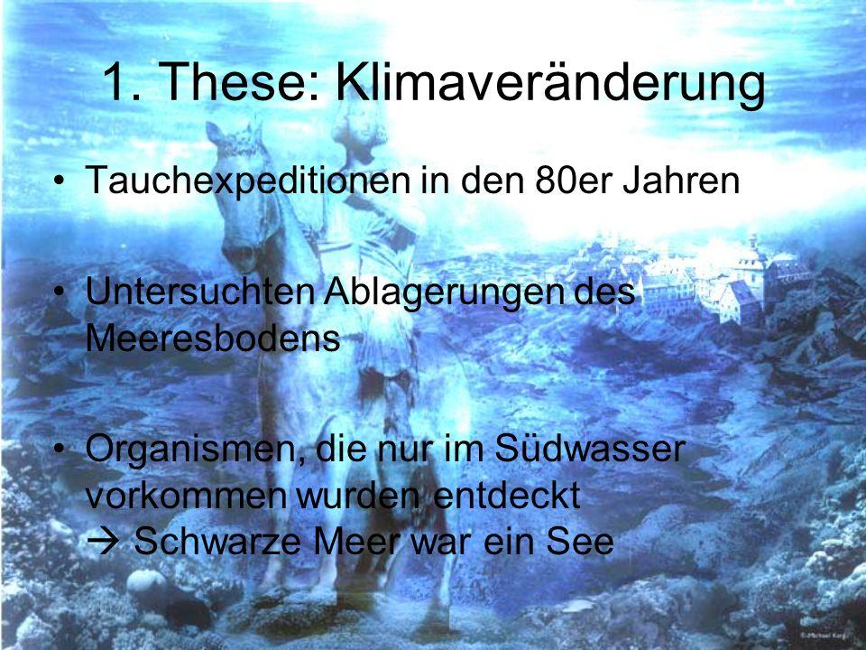 1. These: Klimaveränderung Tauchexpeditionen in den 80er Jahren Untersuchten Ablagerungen des Meeresbodens Organismen, die nur im Südwasser vorkommen