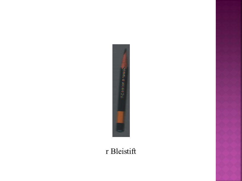 r Bleistift