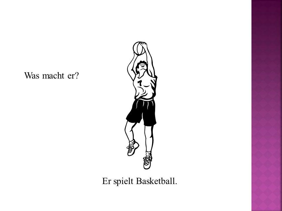 Was macht er Er spielt Basketball.