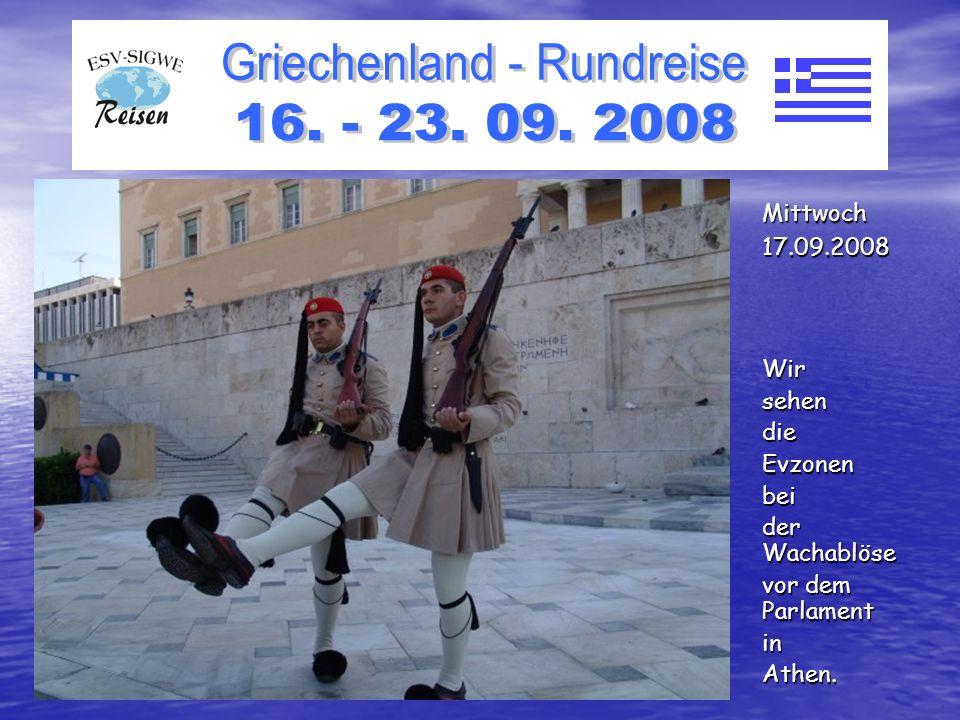 WirsehendieEvzonenbei der Wachablöse vor dem Parlament inAthen. Mittwoch17.09.2008