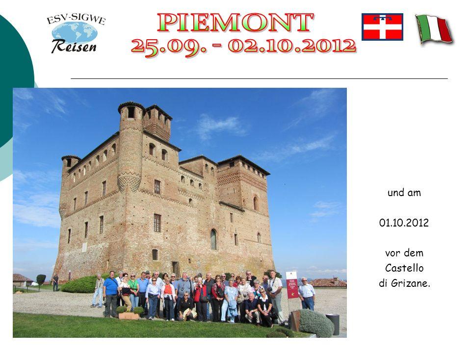 und am 01.10.2012 vor dem Castello di Grizane.