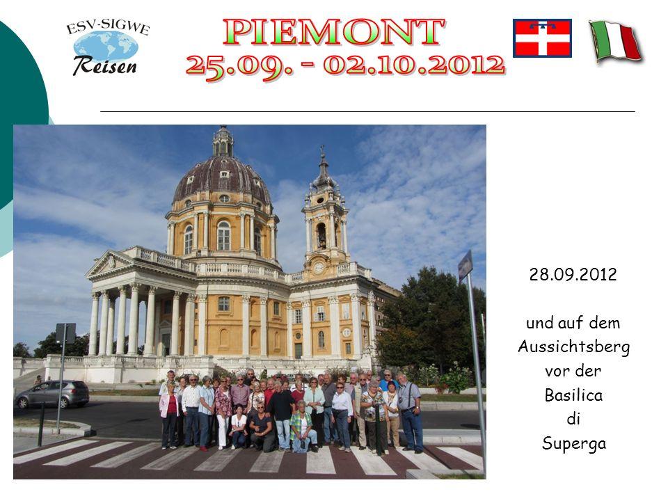 28.09.2012 und auf dem Aussichtsberg vor der Basilica di Superga