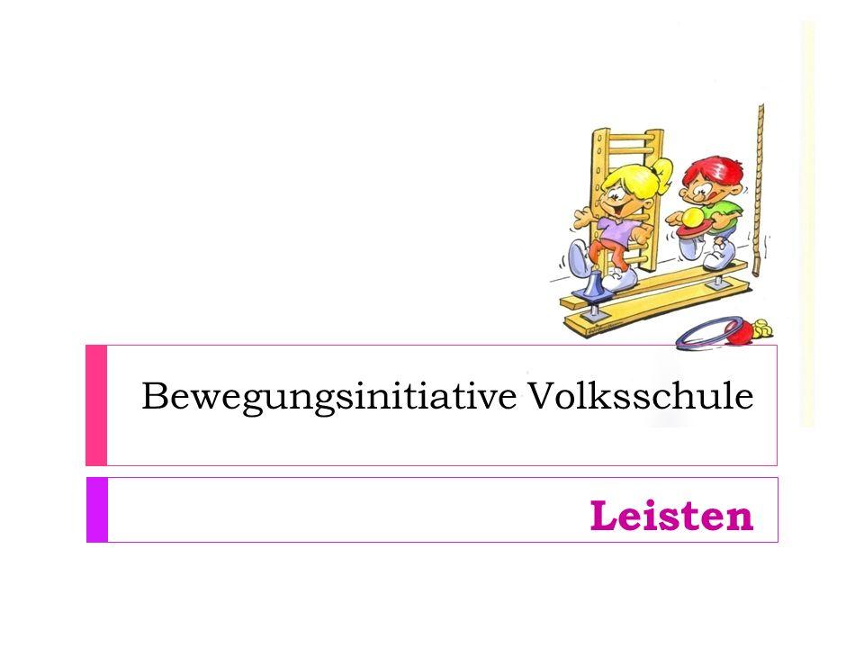 Bewegungsinitiative Volksschule Leisten