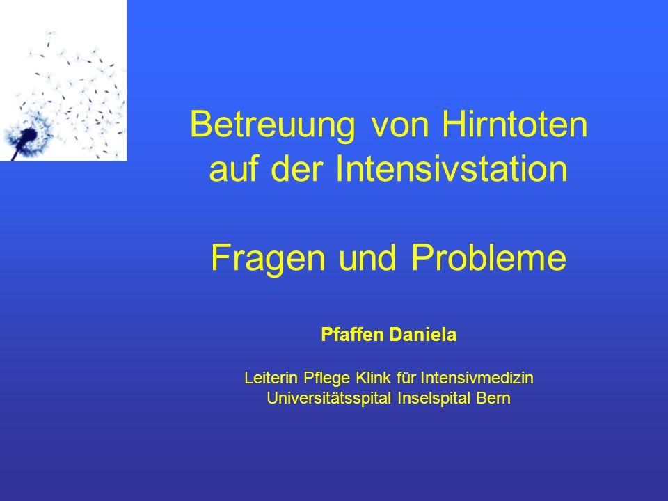 Pfaffen Daniela / Betreuung von Hirntoten / November 200712 Einwilligung Spenderausweis Art.