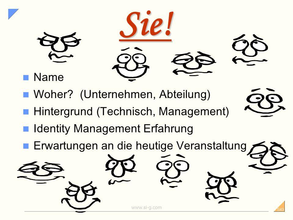 SiG www.si-g.com Sie.Name Woher.