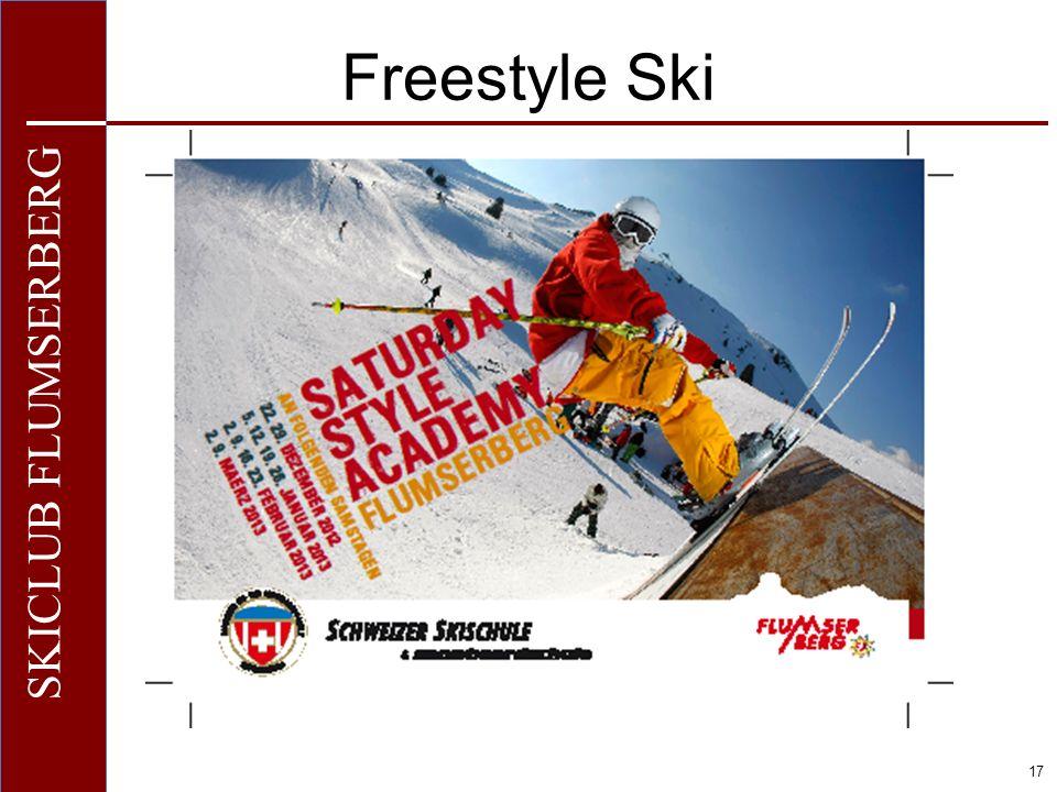 O+IO+I 17 SKICLUB FLUMSERBERG Freestyle Ski