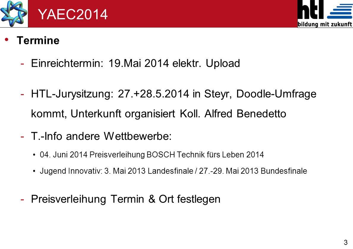 3 YAEC2014 Termine -Einreichtermin: 19.Mai 2014 elektr.