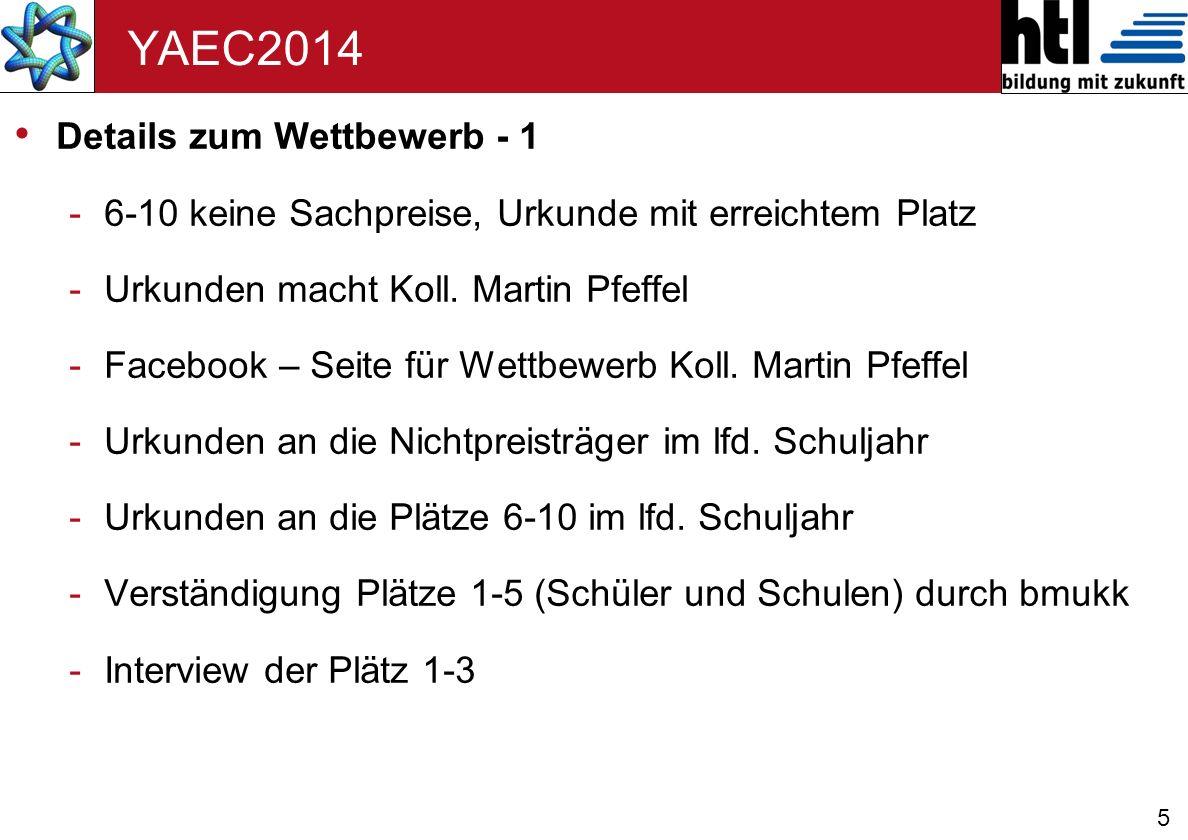 5 YAEC2014 Details zum Wettbewerb - 1 -6-10 keine Sachpreise, Urkunde mit erreichtem Platz -Urkunden macht Koll.