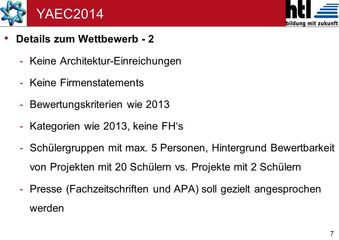 8 YAEC2014 Details zum Wettbewerb – 3 -Die Schüler werden im Vorhinein über den erreichten Rang informiert.