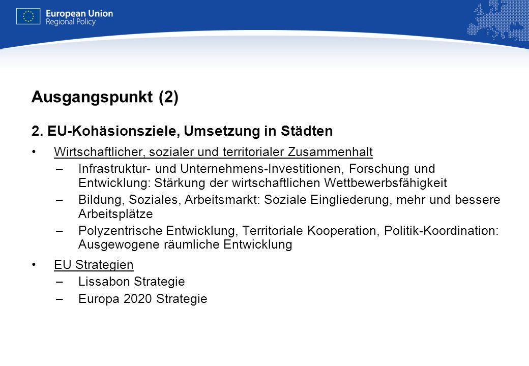 REGIONAL POLICY EUROPEAN COMMISSION Ausgangspunkt (3) 3.