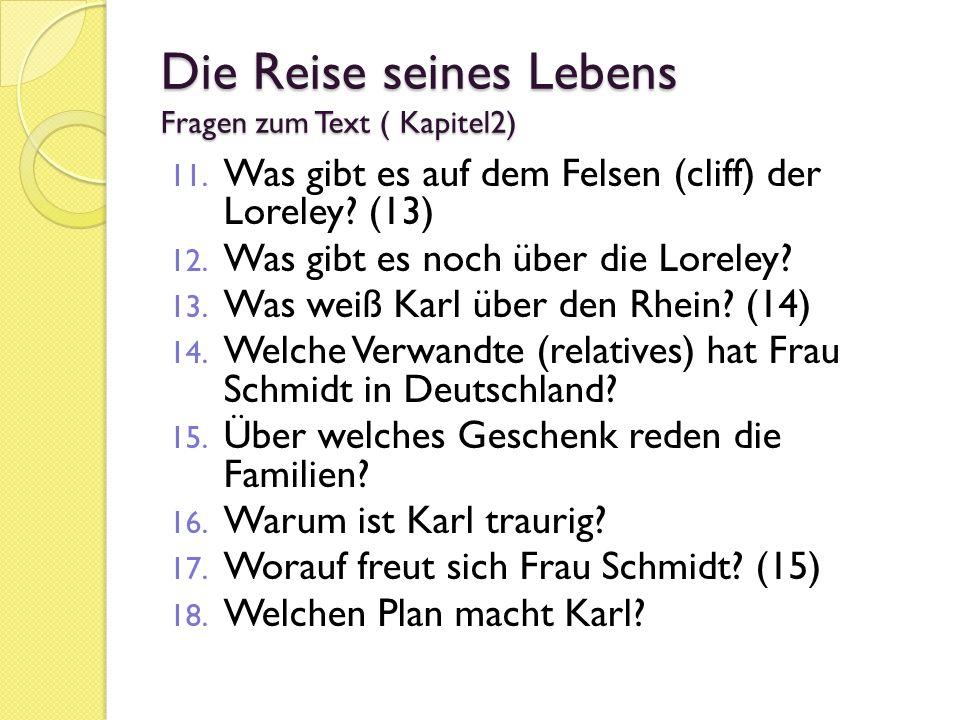 Die Reise seines Lebens Fragen zum Text ( Kapitel2) 11.