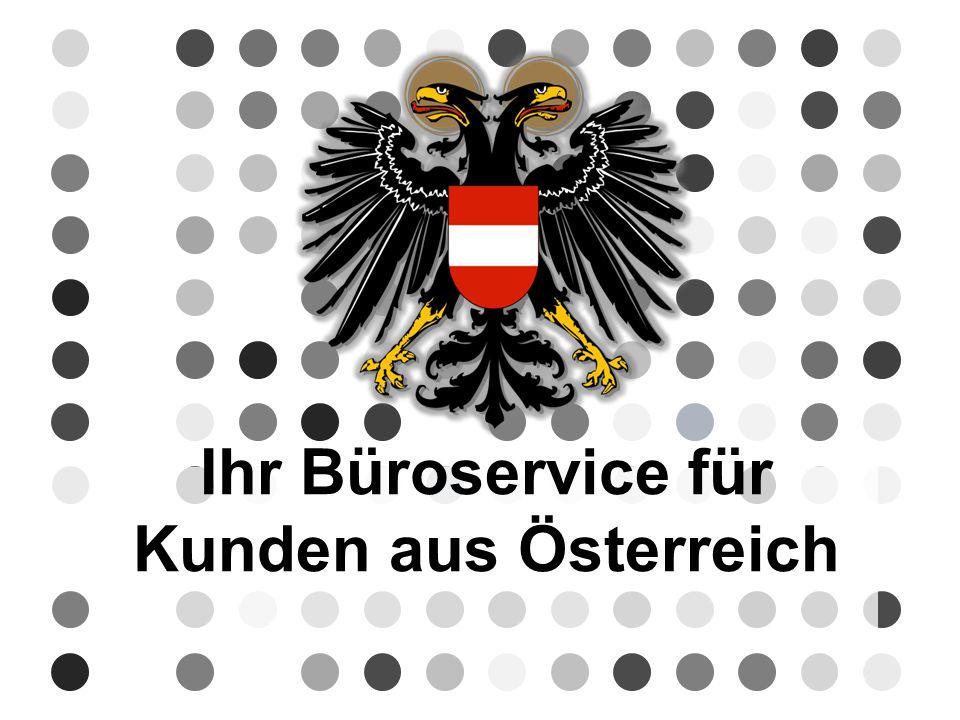 Ihr Büroservice für Kunden aus Österreich