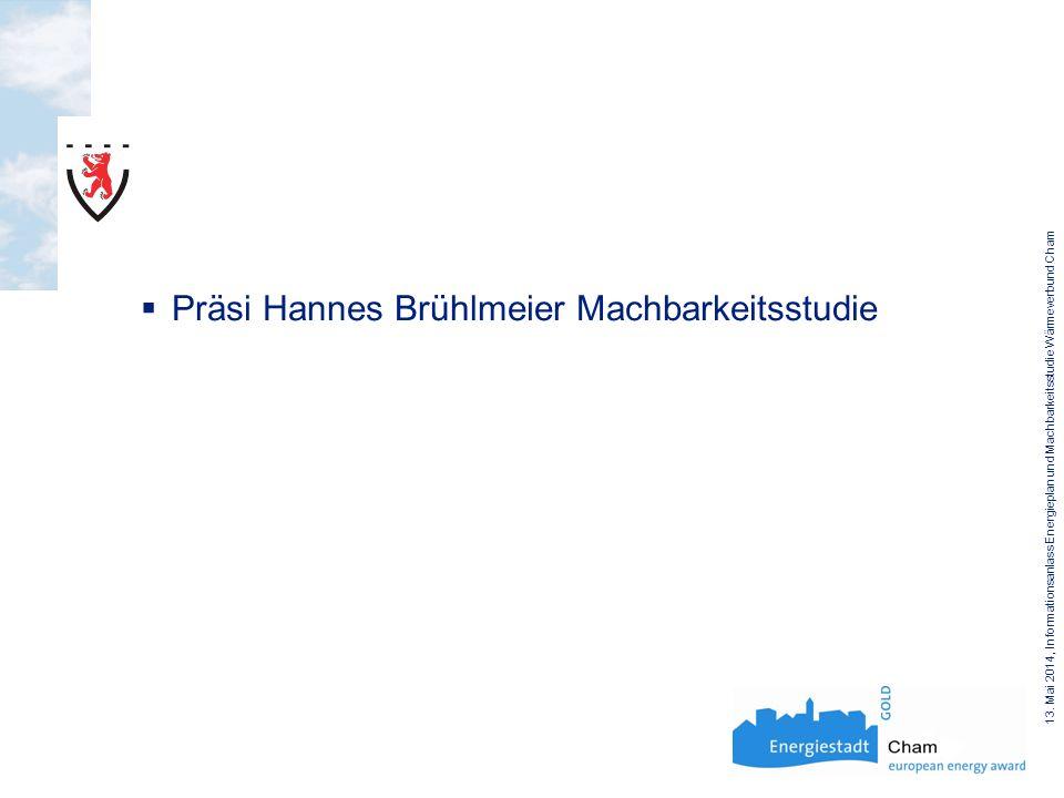 Präsi Hannes Brühlmeier Machbarkeitsstudie 13.