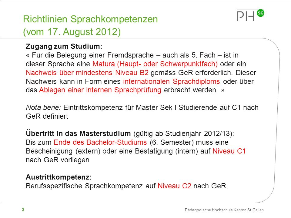 3 Pädagogische Hochschule Kanton St.Gallen Richtlinien Sprachkompetenzen (vom 17.