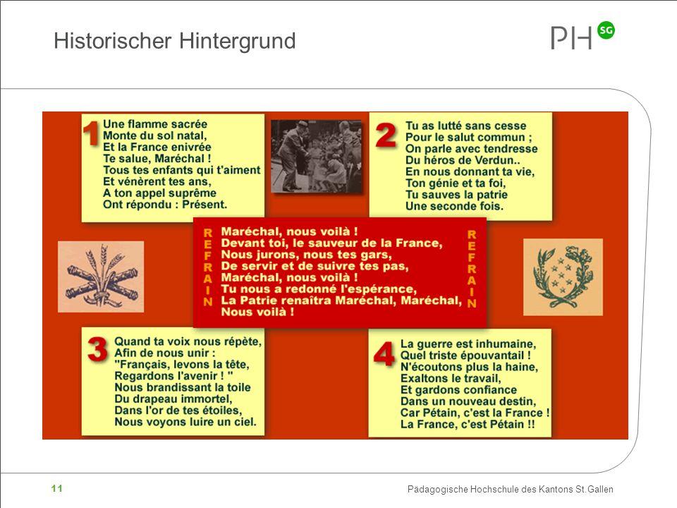 11 Pädagogische Hochschule des Kantons St.Gallen Historischer Hintergrund