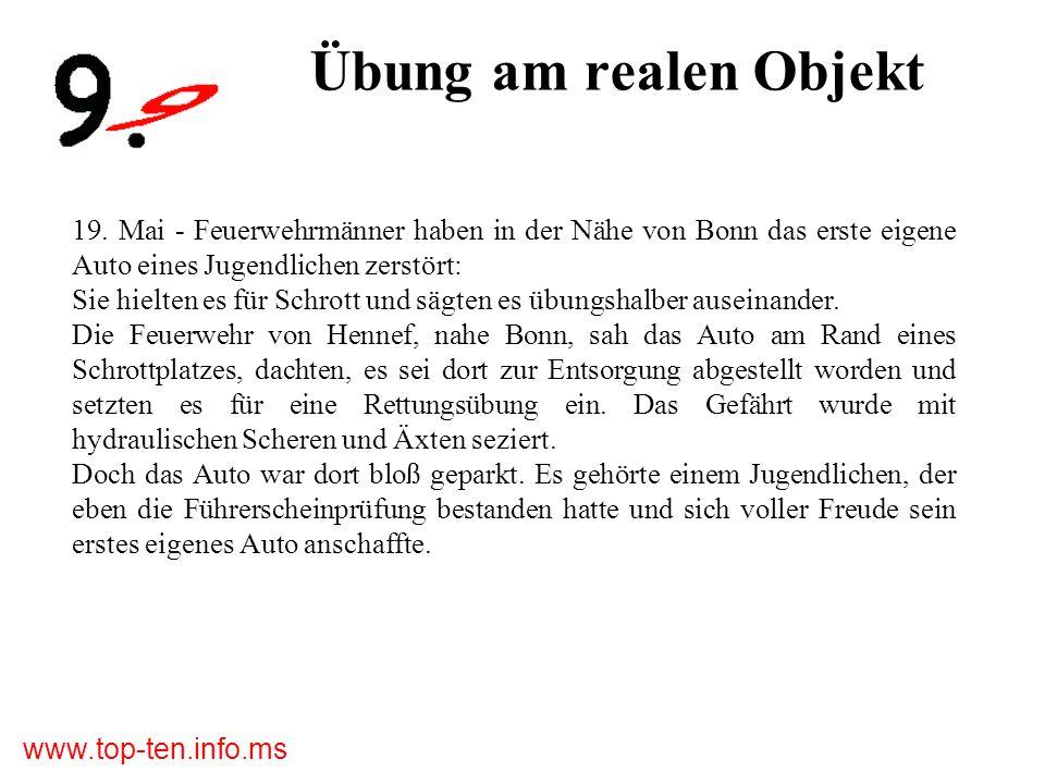 www.top-ten.info.ms Übung am realen Objekt 19.