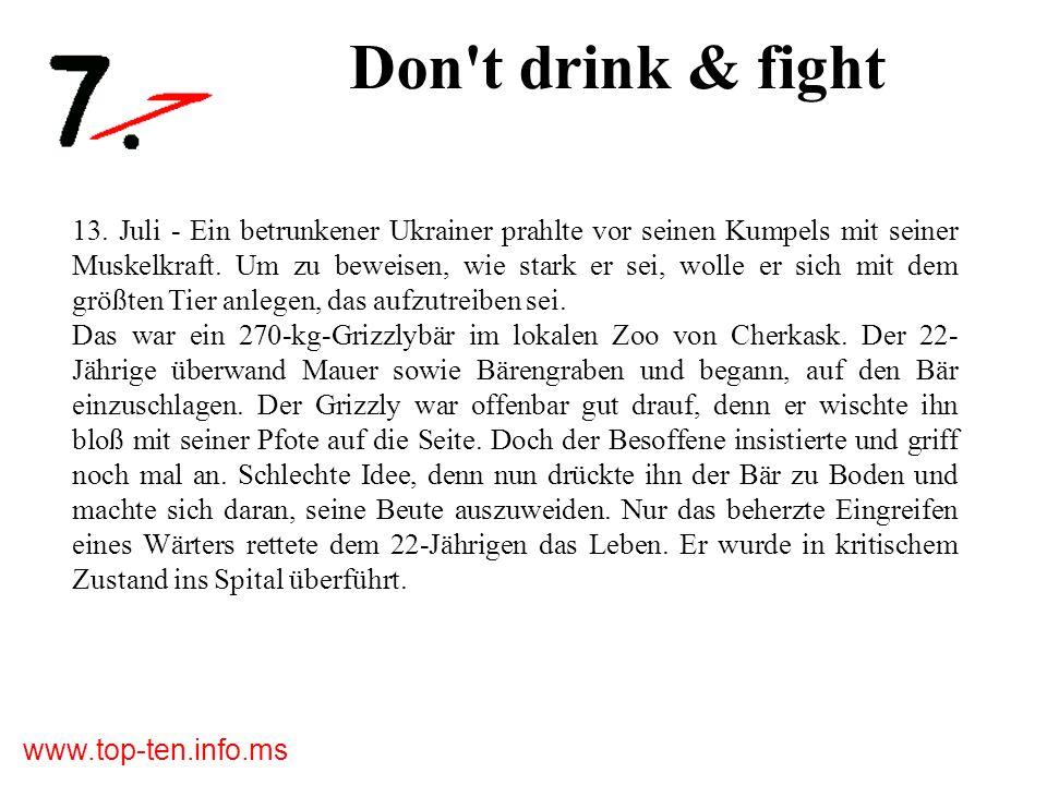 www.top-ten.info.ms Don t drink & fight 13.