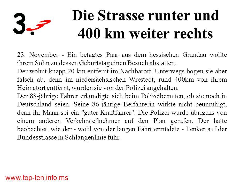 www.top-ten.info.ms Die Strasse runter und 400 km weiter rechts 23.