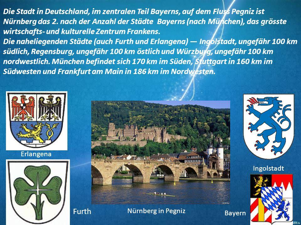 Die Stadt in Deutschland, im zentralen Teil Bayerns, auf dem Fluss Pegniz ist Nürnberg das 2. nach der Anzahl der Städte Bayerns (nach München), das g